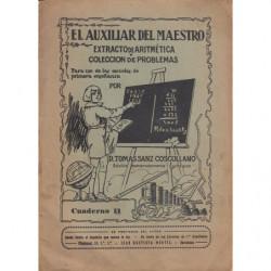 EL AUXILIAR DEL MAESTRO Extracto de Aritmética y Colección de Problemas para uso de las Escuelas de Primera Enseñanza CUADERNO 1