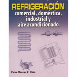 REFRIGERACIÓN Comercial, Doméstica, Industrial y Aire Acondicionado