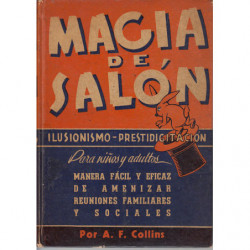 MAGIA DE SALÓN Ilusionismo y Prestidigitación