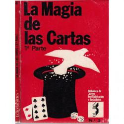 LA MAGIA DE LAS CARTAS Partes 1ª y 2ª OBRA COMPLETA