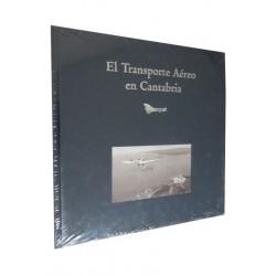 EL TRANSPORTE AÉREO EN CANTABRIA
