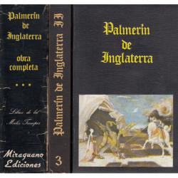 PALMERIN DE INGALTERRA Libros Primero y Segundo OBRA COMPLETA