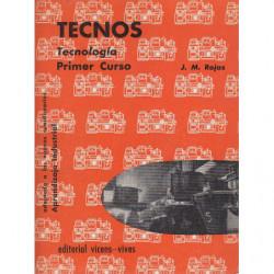 Tecnología TECNOS. Primer Curso Aprendizaje Industrial. Comun a las REMAS del METAL, MINERA, AUTOMOVILISMO y TEXTIL