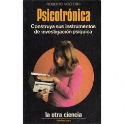 PSICOTRÓNICA Construya sus instrumentos de investigación psíquica