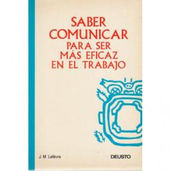 SABER COMUNICAR PARA SER MÁS EFICAZ EN EL TRABAJO