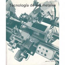 TECNÓLOGÍA DE LOS METALES Para Profesiones Técncio-Mecánicas