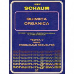 QUIMICA ORGANICA Serie Schaum TEORÍA Y 2565 PROBLEMAS RESUELTOS