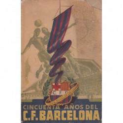 CINCUENTA AÑOS DEL C. DE F. BARCELONA 1899-1949