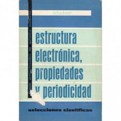 ESTRUCTURA ELECTRÓNICA, PROPIEDADES Y PERIODICIDAD