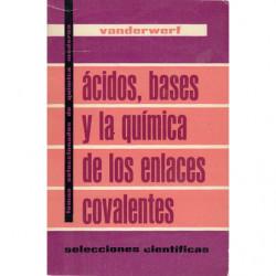 ÁCIDOS, BASES Y LA QUÍMICA DEL ENLACE COVALENTE