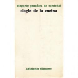 ELOGIO DE LA ENCINA. Existencia cristiana y fidelidad creadora