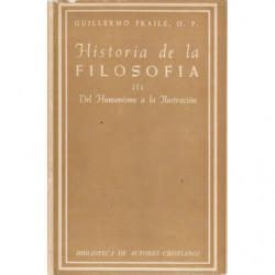 HISTORIA DE LA FILOSOFÍA. Vol. III, Del Humanismo a la Ilustración