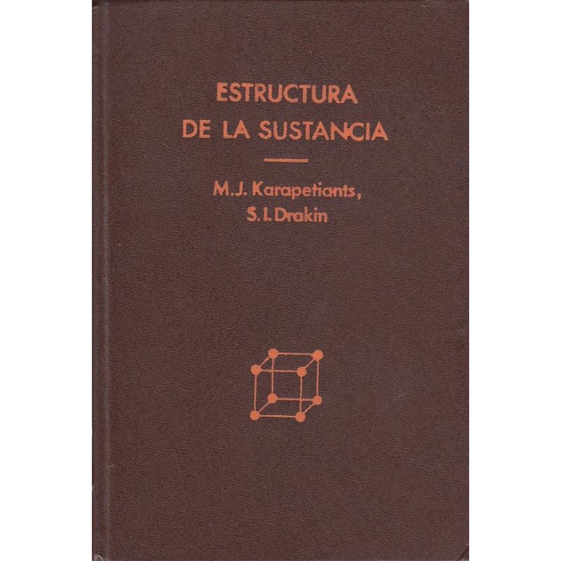 ESTRUCTURA DE LA SUSTANCIA