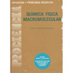 QUÍMICA FÍSICA MACROMOLECULAR, Exposición y Problemas Resueltos