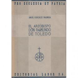 EL ARZOBISPO DON RAIMUNDO DE TOLEDO