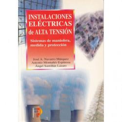 INSTALACIONES ELÉCTRICAS DE ALTA TENSIÓN Sistemas de maniobra, medida y protección