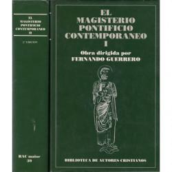 EL MAGISTERIO PONTIFICIO CONTEMPORÁNEO. Colección de Encíclicas y Documentos desde León XIII a Juan Pablo II en 2 Tomos. OBRA CO