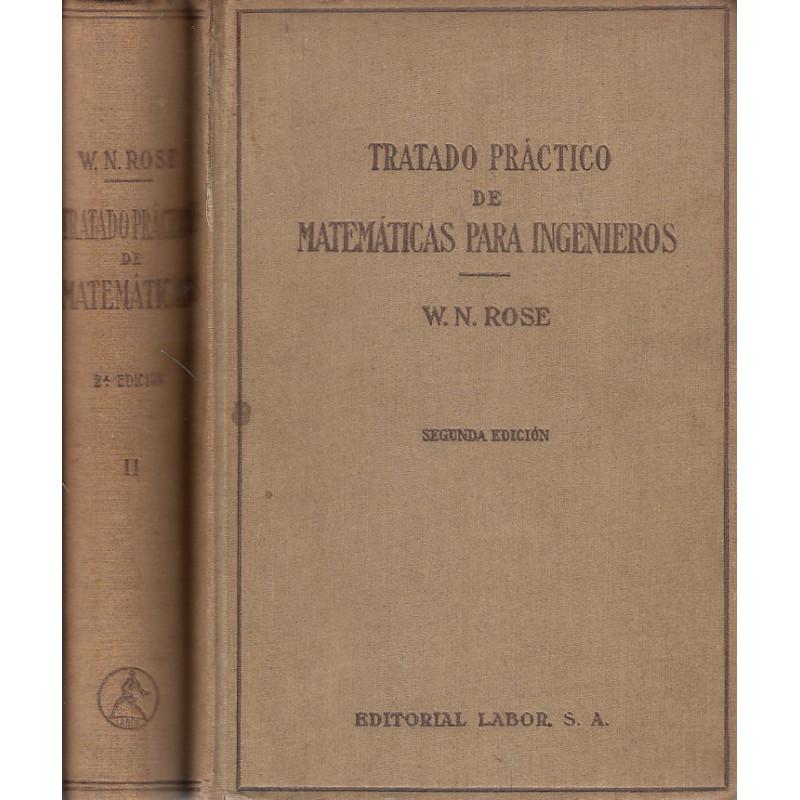 TRATADO PRÁCTICO DE MATEMÁTICAS PARA INGENIEROS 2 Tomos OBRA COMPLETA