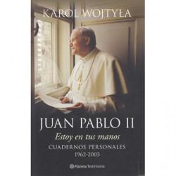 ESTOY EN TUS MANOS. Cuadernos personales, 1962-2003