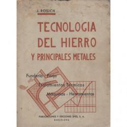 TECNOLOGÍA DEL HIERRO Y PRINCIPALES METALES