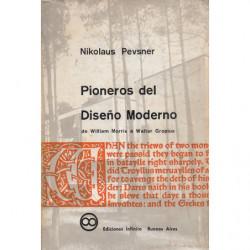 PIONEROS DEL DISEÑO MODERNO de William Morris a Walter Gropius