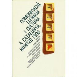 COMUNICACIÓ LLENGUA I CULTURA A CATALUNYA