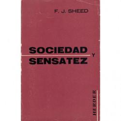 SOCIEDAD Y SENSATEZ