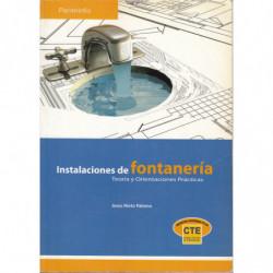 INSTALACIONES DE FONTANERÍA Teoría y Orietacines Prácticas. SEGÚN NORMATIVA CTE
