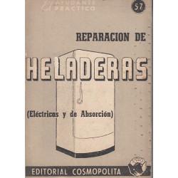 REPARACIÓN DE HELADERAS (Eléctricas y de Absorción). EL AYUDANTE PRÁCTICO 57