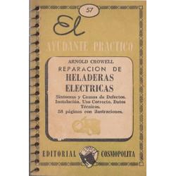 REPARACIÓN DE HELADERAS ELÉCTRICAS. El Ayudante Práctico 57
