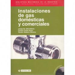 INSTALACIONES DE GAS DOMÉSTICAS Y COMERCIALES Contiene CD-ROM
