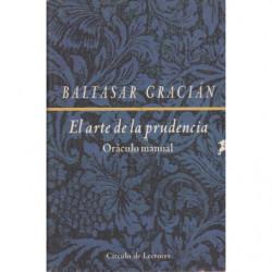 EL ARTE DE LA PRUDENCIA. Oráculo Manual