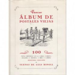 TERCER ÁLBUM DE POSTALES VIEJAS. 100 Vistas Obtenidas con la Cabeza Cubierta. Mallorca. Menorca. Ibiza. Cabrera