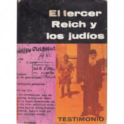EL TERCER REICH Y LOS JUDÍOS. Documentos y Estudios