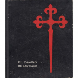 EL CAMINO DE SANTIAGO. Dibujos y reproducciones a pluma por el autor