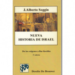 NUEVA HISTORIA DE ISRAEL. De los orígines a Bar Kochba
