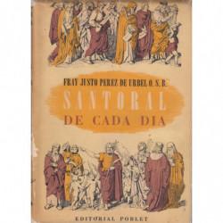 SANTORAL DE CADA DIA. Desglosado del Año Cristiano. Edición Especial para Hispano-América