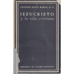 JESUCRISTO Y LA VIDA CRISTIANA