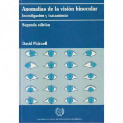 ANOMALÍAS DE LA VISIÓN BINOCULAR Investigación y Tratamiento