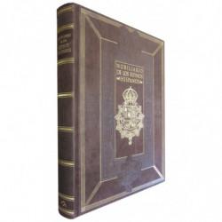 NOBILIARIO DE LOS REYNOS HISPANOS. Edición Bibliófilo de lujo, Numerada. 2 Tomos (Obra completa): Facsímil Manuscrito Inédito de