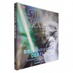 STAR WARS. DICCIONARIO VISUAL COMPLETO. La Guía Definitiva de los Personajes y las Criaturas de Toda la Saga Star Wars.
