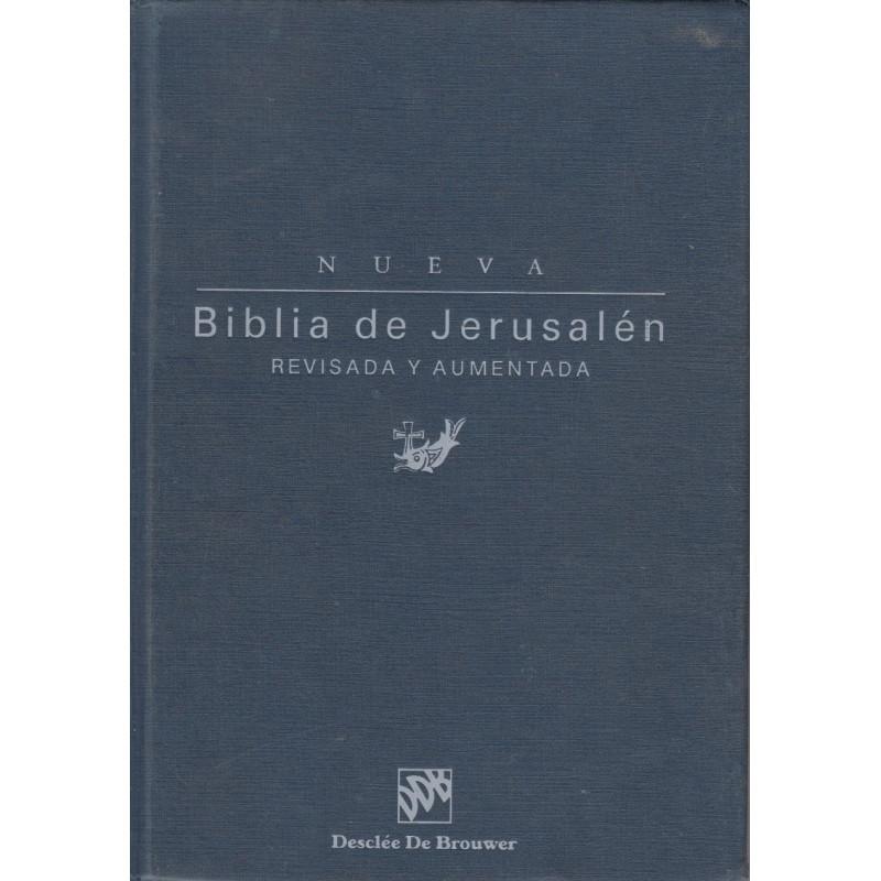 BIBLIA DE JERUSALÉN. Nueva Edición Revisada y Aumentada