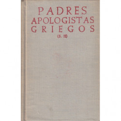 PADRES APOLOGISTAS GRIEGOS (s. II). Bilingüe Castellano-Griego