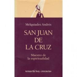 SAN JUAN DE LA CRUZ. Maestro de la Espiritualidad