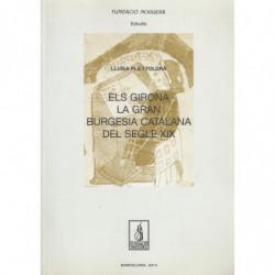 ELS GIRONA LA GRAN BURGUESIA CATALANA DEL SEGLE XIX