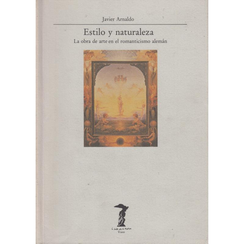 ESTILO Y NATURALEZA La Obra de Arte en el Romanticismo Alemán