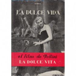 Un Film de Felini LA DULCE VIDA (LA DOLCE VITA)