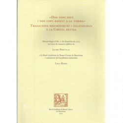 -DOS COPS JOVE I DOS COPS BAIXAT A LA TOMBA- Tradicions Biogràfiques i Escatologia a la Grècia Antiga