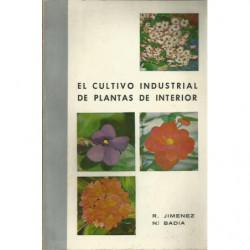 EL CULTIVO INDUSTRIAL DE PLANTAS DE INTERIOR