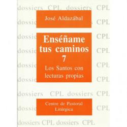 ENSÉÑAME TUS CAMINOS 7 Los Santos con Lecturas Propias